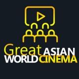 Great Asian World Cinema International Film Festival
