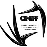 CIUDAD DE MEXICO INTERNATIONAL FILM FESTIVAL
