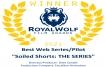 Winner - Best Web Series/Pilot - Royal Wolf Film Awards 2021
