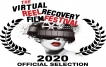 OFFICIAL SELECTION-2020 Virtual Reel Recovery Film Festival & Symposium