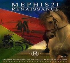 Mephis 21 - Renaissance