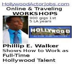 Hollywood Actor Jobs WORKSHOP