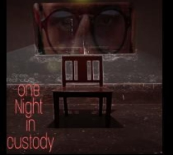 One Night in Custody