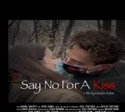 Say No For A Kiss
