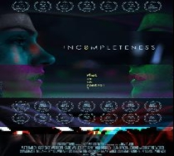 INCOMPLETENESS, Pilot Episode