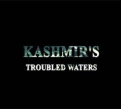 Kashmir's Troubled Waters