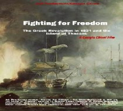 Fighting for Freedom - The Greek Revolution in 1821 and the Island of Thassos