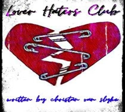 Lover Haters Club