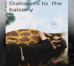Dialogues to the balcony.