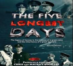 THE FIVE LONGEST DAYS