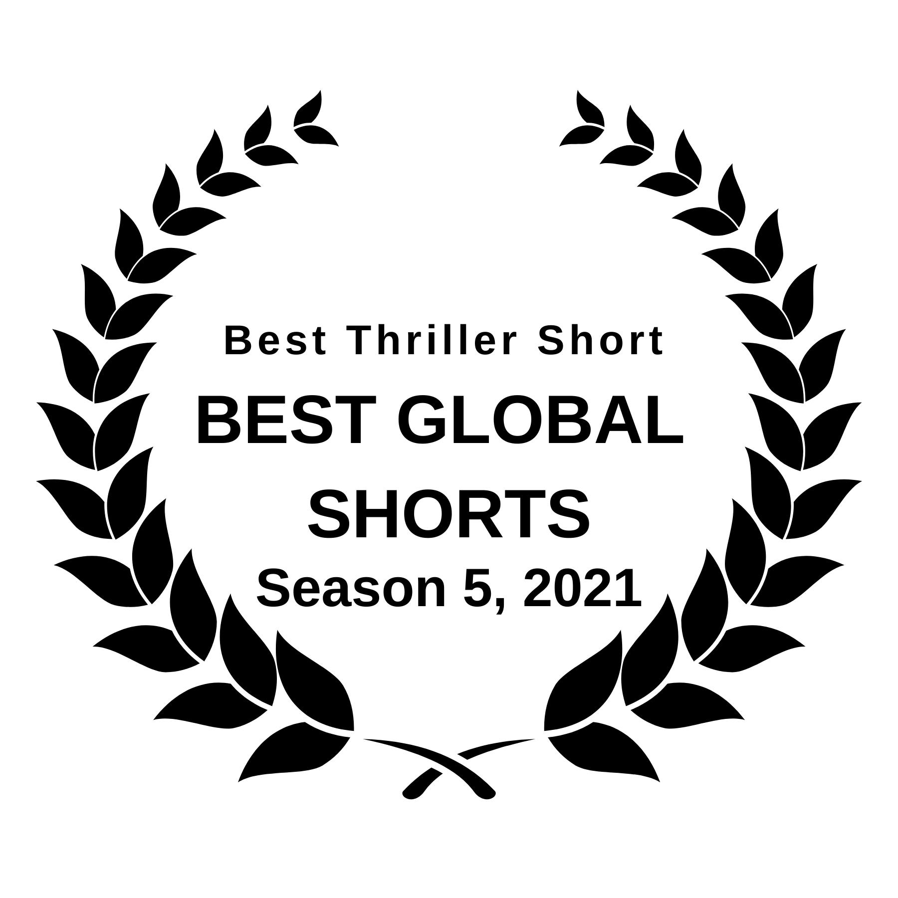 Best Global Shorts - Best Thriler Short