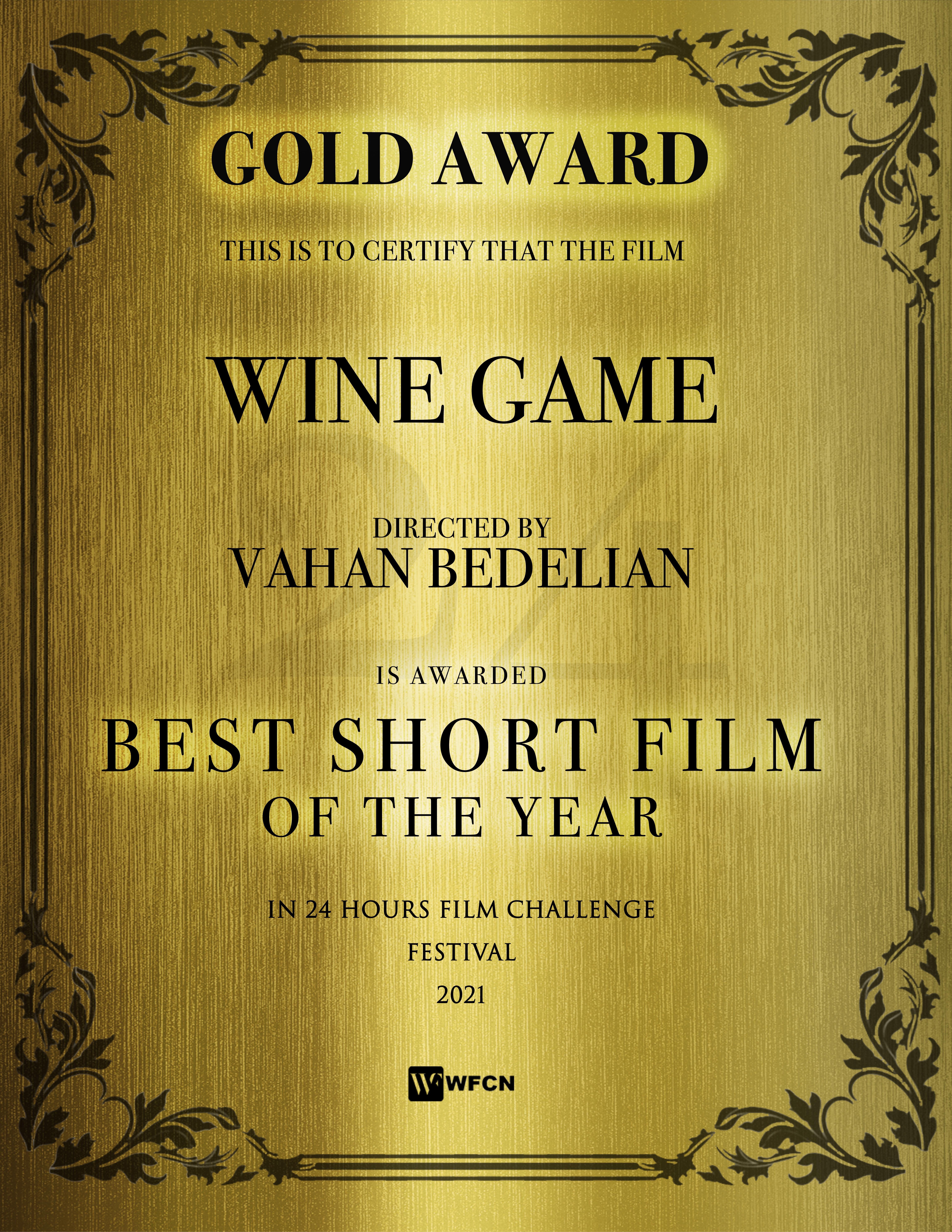 24 Hours Film Challenge GOLD AWARD