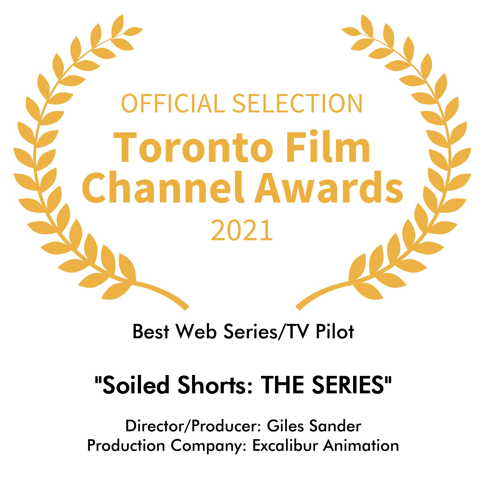 Official Selection - Toronto Film Channel Awards 2021