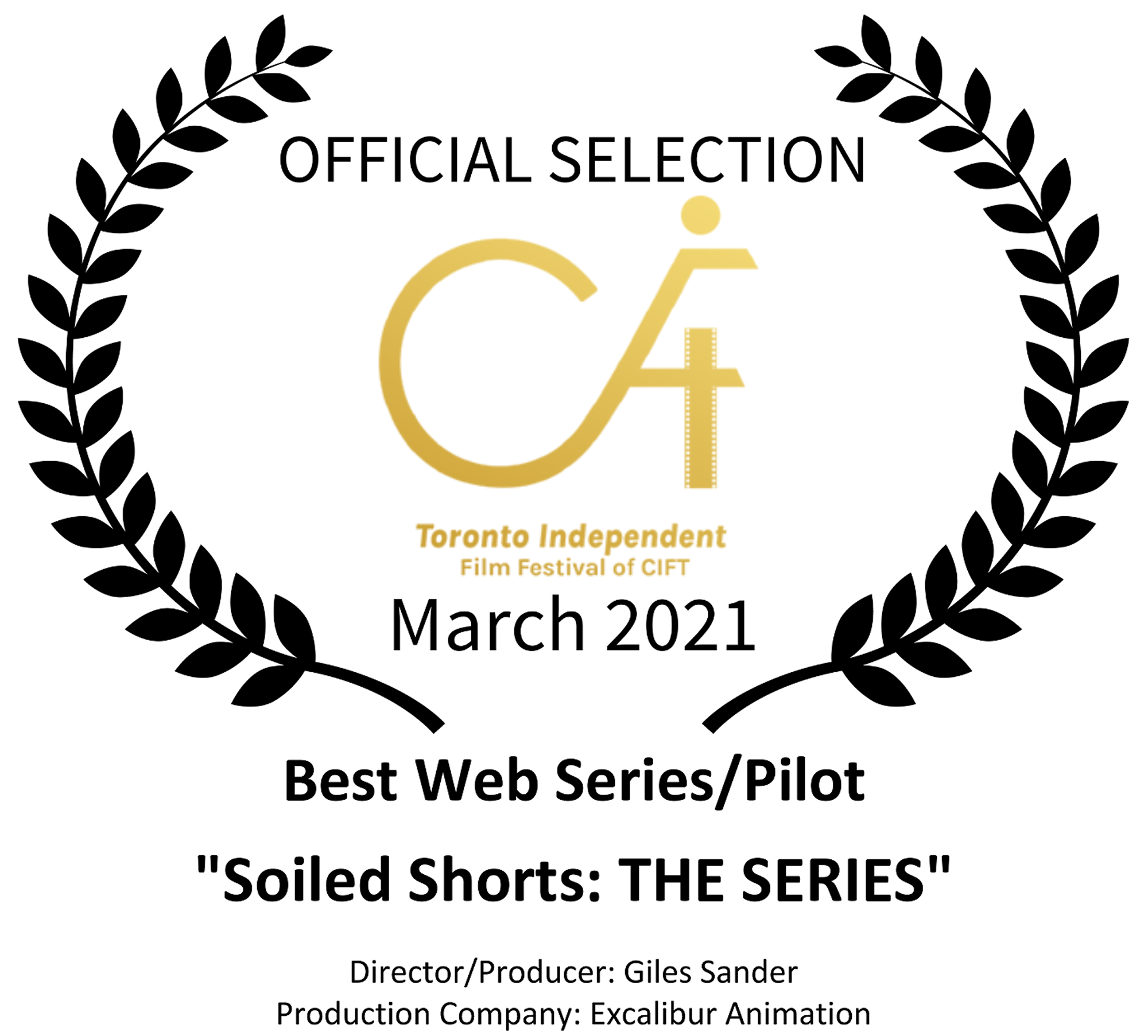Official Selection - Toronto Independent Film Festival of CIFT  2021