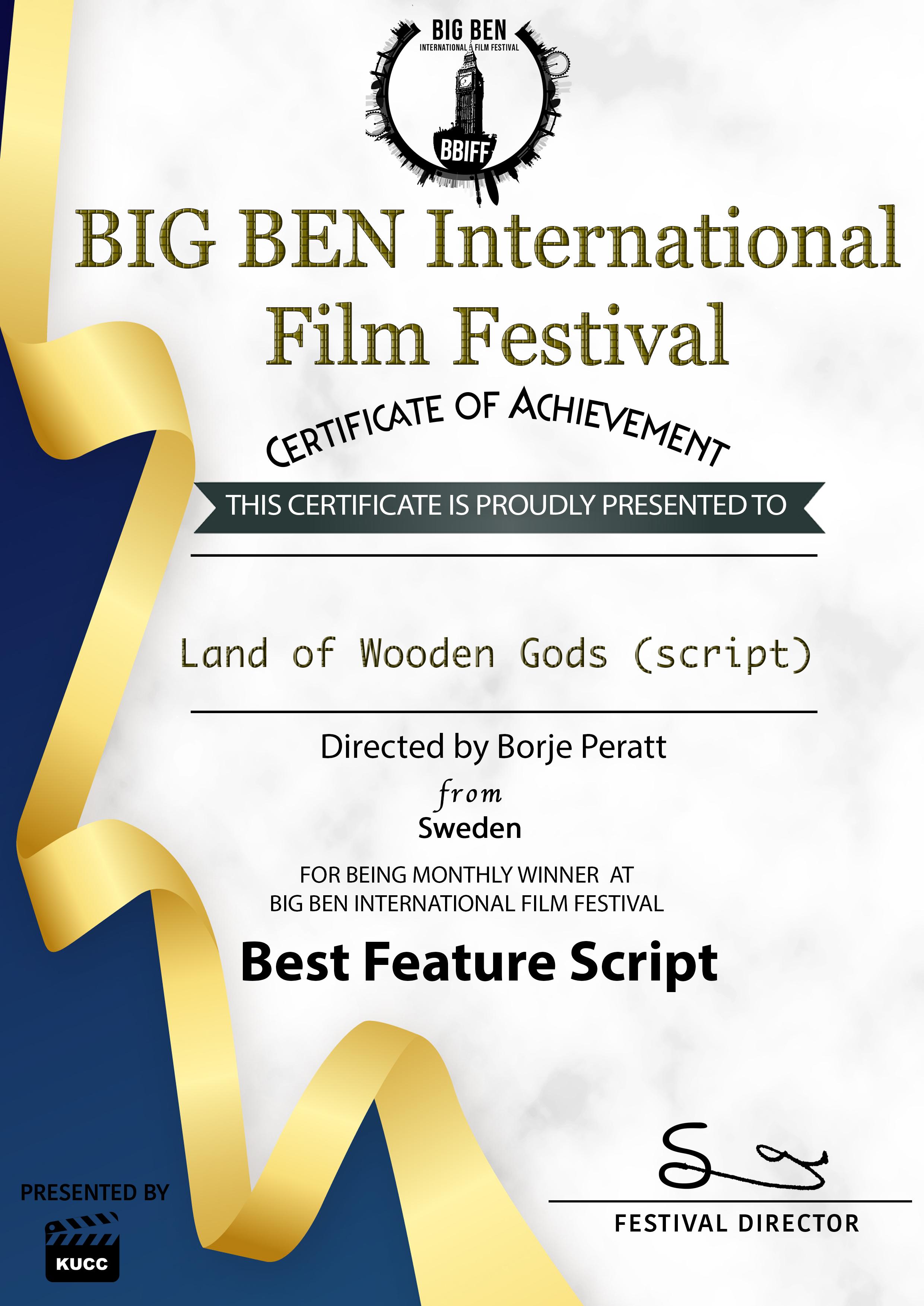BIG BEN International Film Festival London - Land of Wooden Gods Script by Börje Peratt