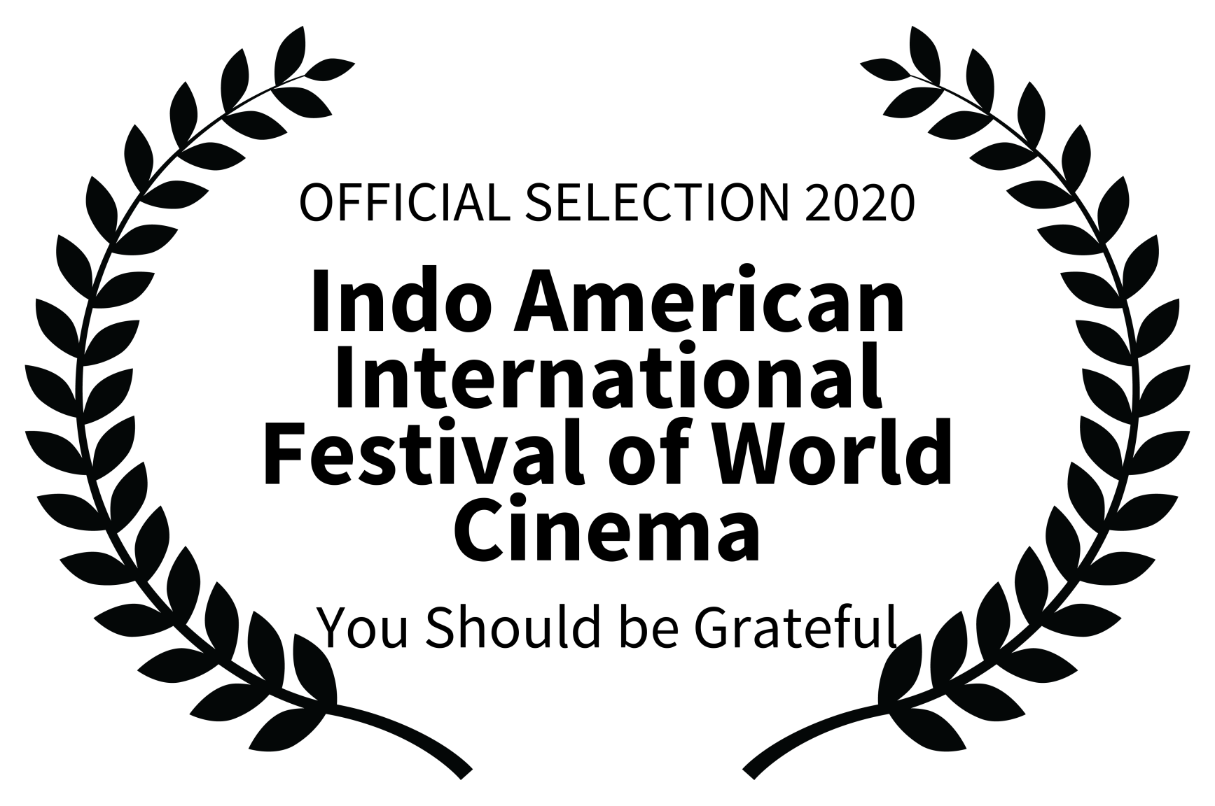 Indo American International Festival of World Cinema ~ Official Selection