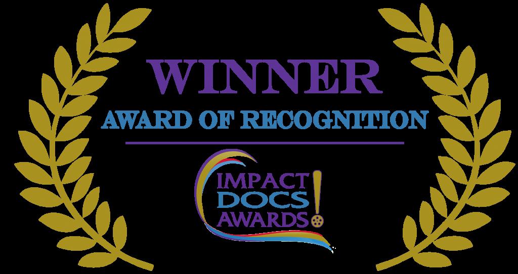Impact Docs Awards ~ Award of Recognition