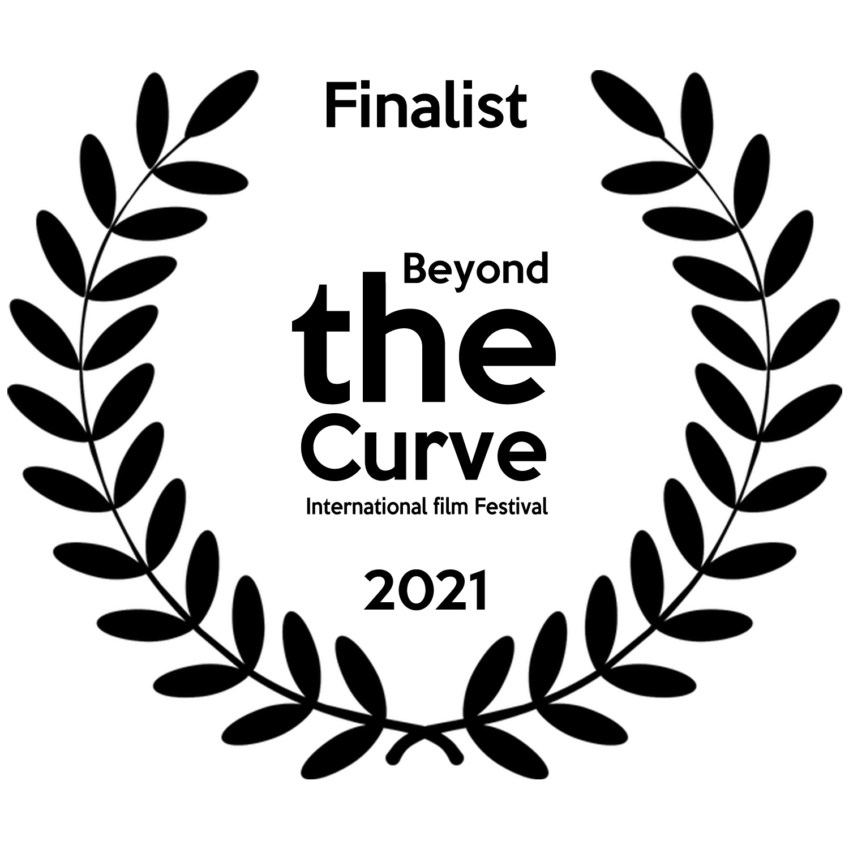 Finalist Beyond the Curve Int Film Festival