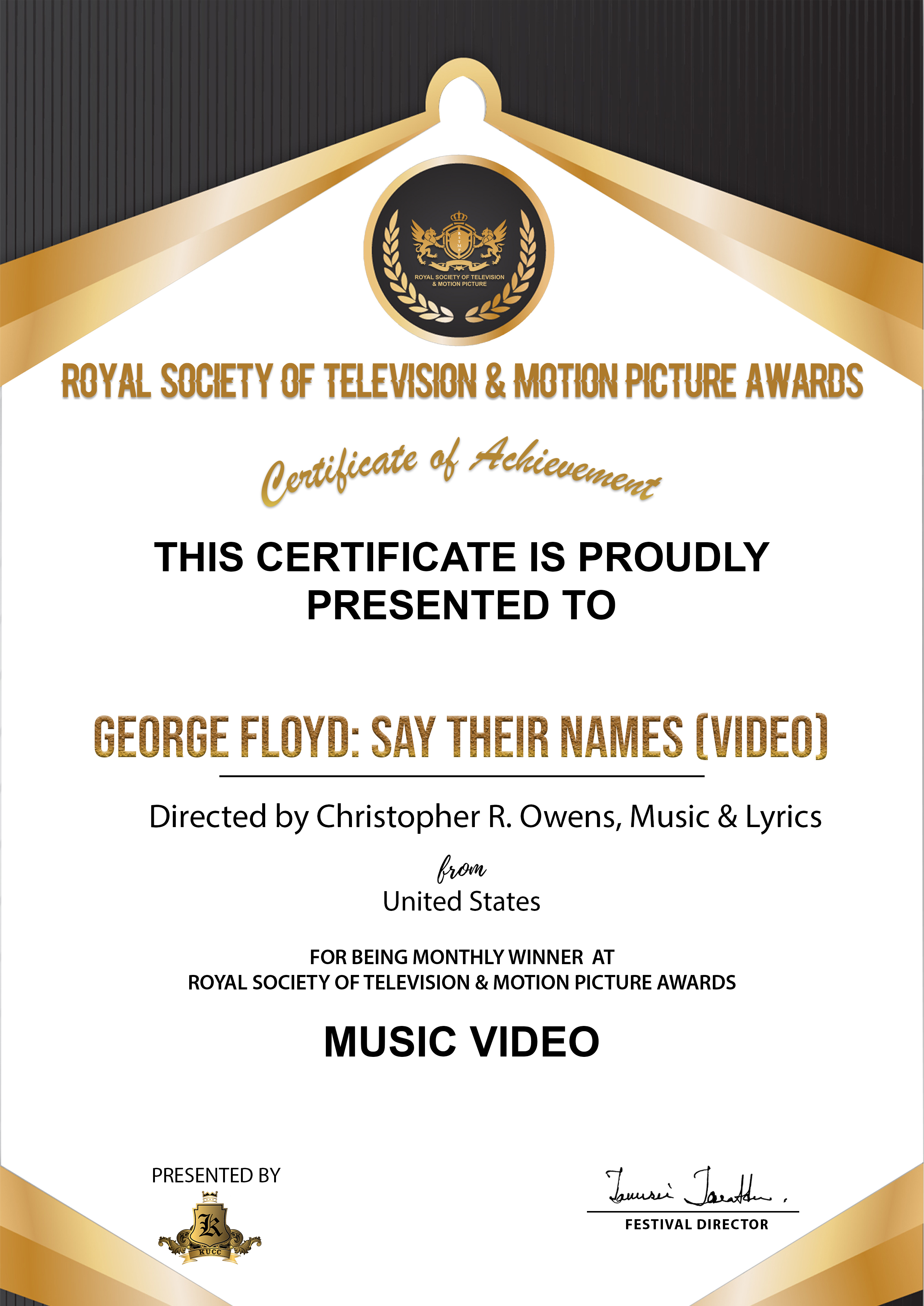 Winner - Royal Society of Television & Motion Picture Awards [India]