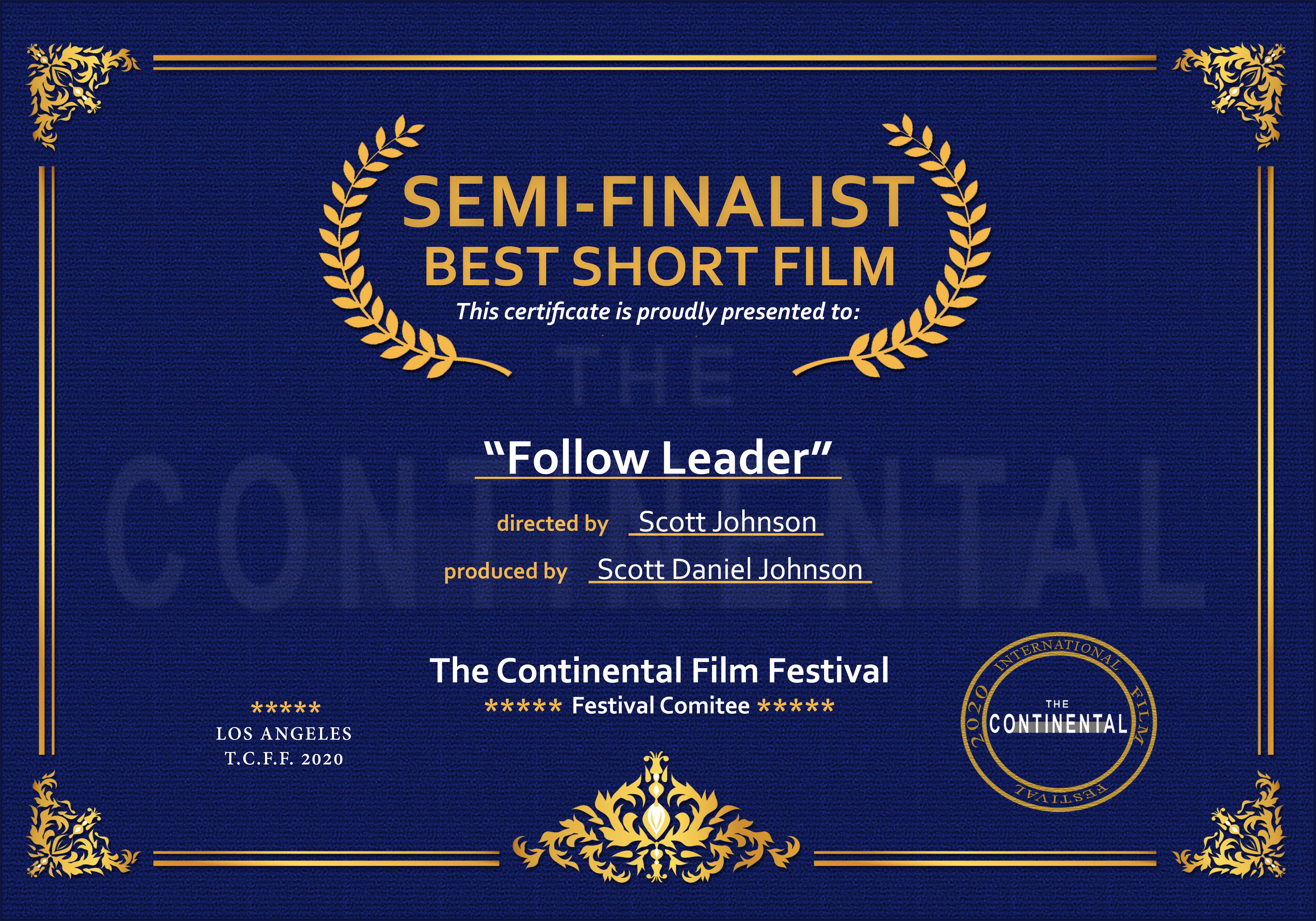 Semi finalist - The Continental Festival
