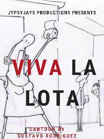 Viva La Lota