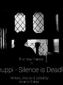 Chuppi - Silence is deadly Poster