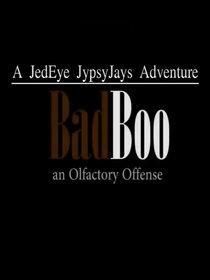 BadBoo: An Olfactory Sense Poster