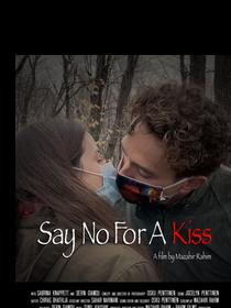 Say No For A Kiss Poster