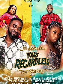 Yours regardless Poster