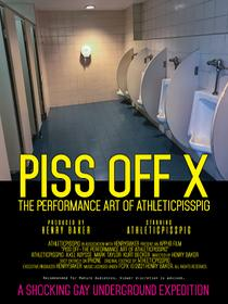 PISS OFF X Poster