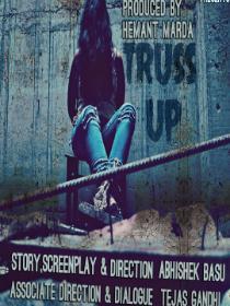 TRUSS UP Poster