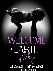 Welcome to Earth, Baby! Poster