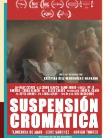 CHROMATIC SUSPENSION Poster