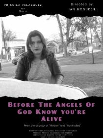 Before The Angels Of God Know You're Alive Poster