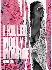 I Killed Molly Monroe